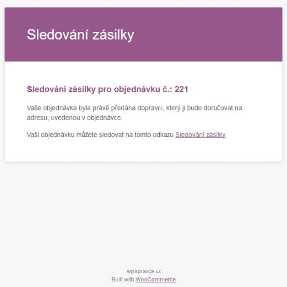 E-mail s informací o zásilce a odkazem na stránky dopravce