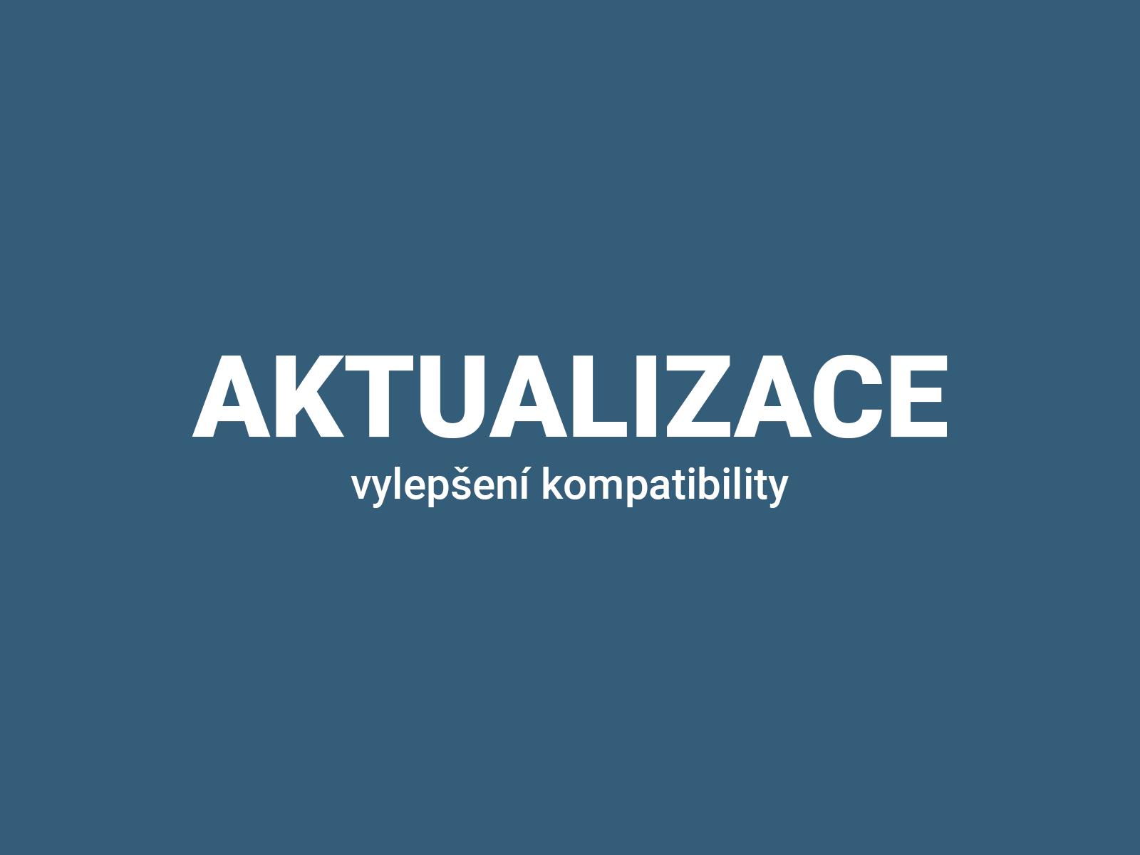 aktualizace vylepseni kompatibility